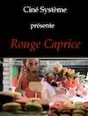 """"""" Rouge caprice"""" d'Helène de Roux"""