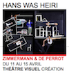 http://www.theatredelaville-paris.com/spectacle-hanswasheirizimmermandeperrot-350