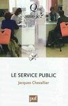 """""""Le service public"""" de Jacques Chevallier"""