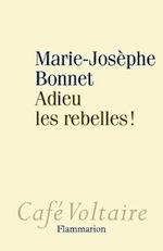 Bonnet - Adieu les rebelles