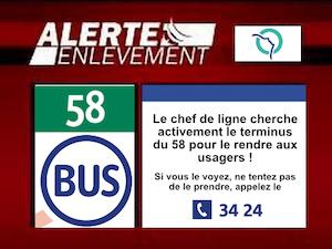 """Facimilé dune alerte enlèvement. Logo RATP + celui du Bus """"Le chef de ligne cherche ctivementle trminus du 58 pour le rendre au usager. Si vous le voyer, ne le prenez pas, appelez le + numéro RATP"""""""