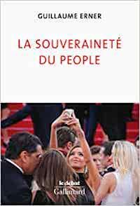 Couverture du livre de Guillaume Erner intitulé La souveraineté du people